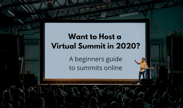 Why A Virtual Summit Will Be A Game-Changer For Your Business (And How To Host A Successful Virtual Summit)