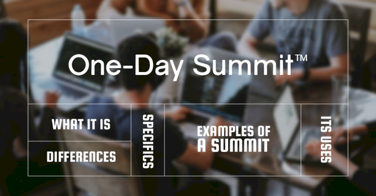 Introducing the One-Day Summit