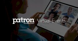 Patron Technology Announces Virtual Event Solution as Industry Moves Online